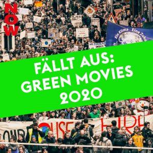 Filmstill now von Jim Rakete mit ÖkoNetzwerk-Banner: Fällt aus: Green Movies 2020.