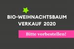 bioweihnachtsbaumverkauf Vorverkauf 2020 Banner